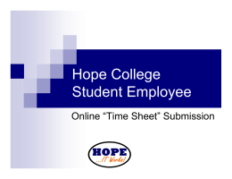 "Hope College Student Employee Online ""Time Sheet"" Submission"