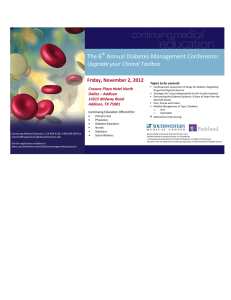 The 6  Annual Diabetes Management Conference:  Upgrade your Clinical Toolbox Friday, November 2, 2012