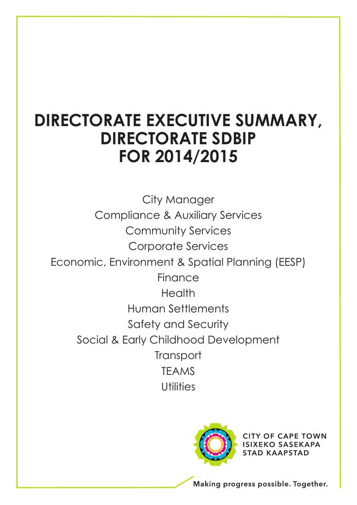 DIRECTORATE EXECUTIVE SUMMARY, DIRECTORATE SDBIP FOR 2014/2015