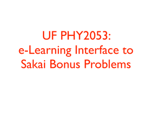 UF PHY2053: e-Learning Interface to Sakai Bonus Problems