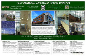 LANE CENTER for ACADEMIC HEALTH SCIENCES Green Feature Highlights LEED Gold certified