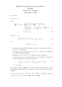 PHZ3113–Introduction to Theoretical Physics Fall 2008 Problem Set 1 Solutions