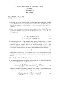 PHZ3113–Introduction to Theoretical Physics Fall 2008 Problem Set 10 Oct. 8, 2008