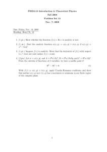 PHZ3113–Introduction to Theoretical Physics Fall 2008 Problem Set 14 Nov. 7, 2008