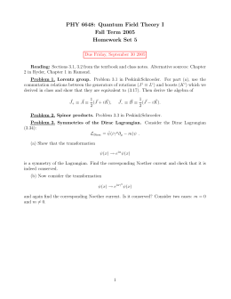 PHY 6648: Quantum Field Theory I Fall Term 2005 Homework Set 5