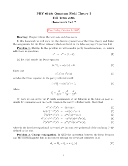 PHY 6648: Quantum Field Theory I Fall Term 2005 Homework Set 7