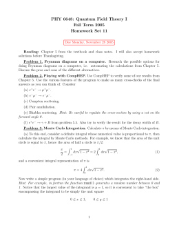 PHY 6648: Quantum Field Theory I Fall Term 2005 Homework Set 11