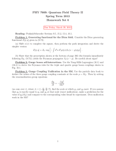PHY 7669: Quantum Field Theory II Spring Term 2013 Homework Set 6