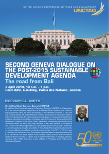 SECOND GENEVA DIALOGUE ON THE POST-2015 SUSTAINABLE DEVELOPMENT AGENDA The road from Bali