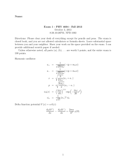 Name: Exam 1 - PHY 4604 - Fall 2013 October 3, 2013