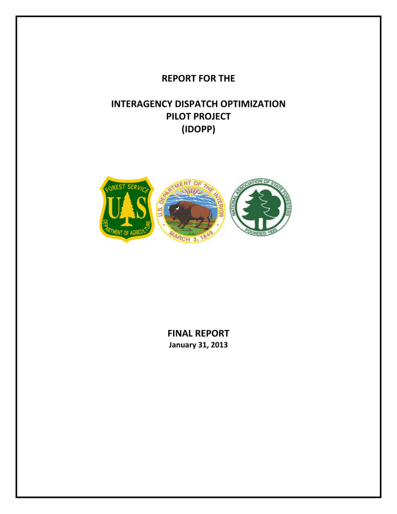 Report For The Interagency Dispatch Optimization Pilot Project