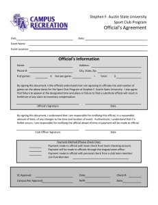 Official's Agreement Official's Information Stephen F. Austin State University Sport Club Program