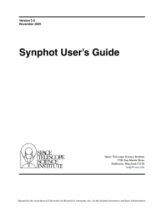 Synphot User's Guide Space Telescope Science Institute 3700 San Martin Drive