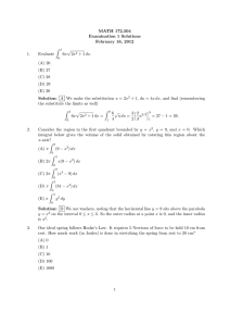 MATH 172.504 Examination 1 Solutions February 16, 2012 Z