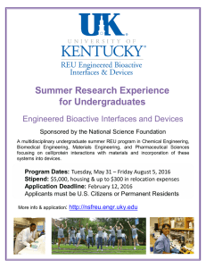 Summer Research Experience for Undergraduates Engineered Bioactive Interfaces and Devices