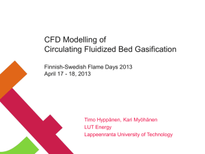 CFD Modelling of Circulating Fluidized Bed Gasification  Finnish-Swedish Flame Days 2013
