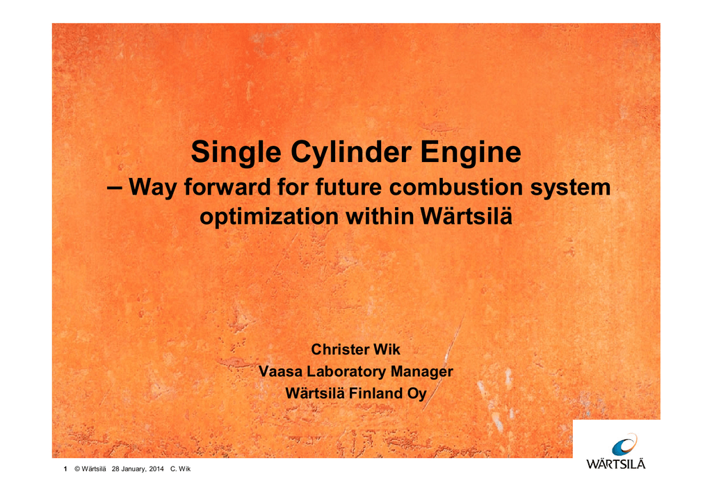 Single Cylinder Engine – Way forward for future combustion