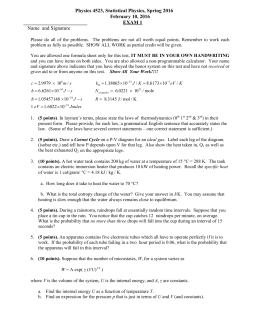 Physics 4523, Statistical Physics, Spring 2016 February 10, 2016
