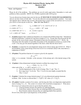 Physics 4523, Statistical Physics, Spring 2016 March 11, 2016