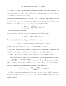 PHY 2053, Spring 2009, Quiz 4 — Whiting