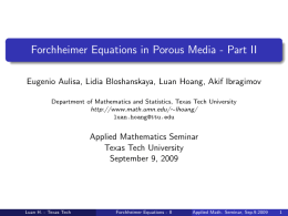 Forchheimer Equations in Porous Media - Part II