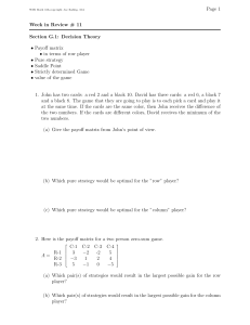 Page 1 Week in Review # 11 Section G.1: Decision Theory