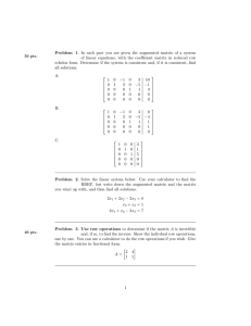 Problem 1. In each part you are given the augmented... of linear equations, with the coefficient matrix in reduced row