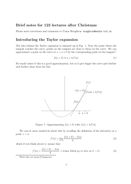 Brief notes for 123 lectures after Christmas Introducing the Taylor expansion