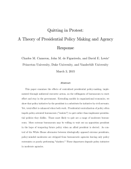 Quitting in Protest: A Theory of Presidential Policy Making and Agency Response