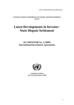 Latest Developments in Investor– State Dispute Settlement IIA MONITOR No. 1 (2009)
