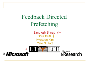 Feedback Directed Prefetching § ¥
