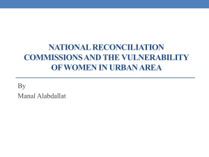 NATIONAL RECONCILIATION COMMISSIONS AND THE VULNERABILITY OF WOMEN IN URBAN AREA By