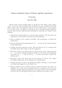 Some standard types of linear algebra questions V.Dotsenko April 20, 2009