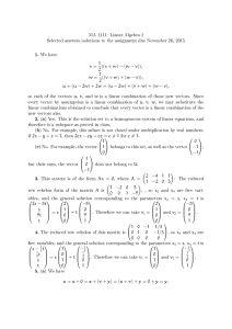 MA 1111: Linear Algebra I 1. We have