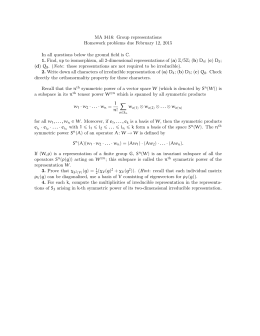 MA 3416: Group representations Homework problems due February 12, 2015