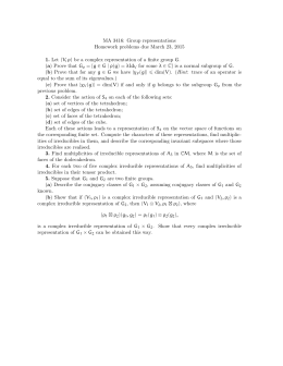 MA 3416: Group representations Homework problems due March 23, 2015