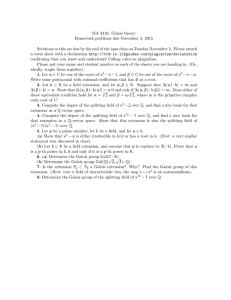 MA 3419: Galois theory Homework problems due November 3, 2015