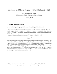 Solutions to AMM problems 11628, 11631, and 11636 1 AMM problem 11628
