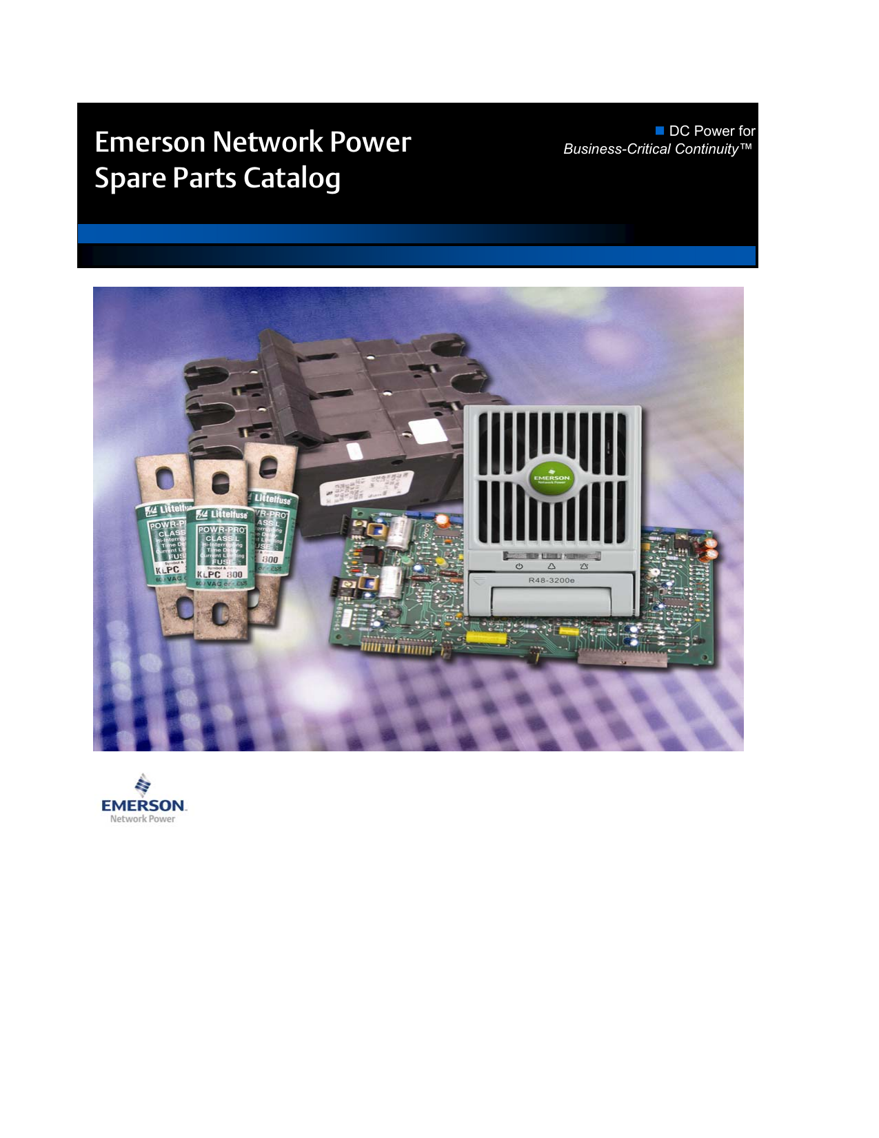 Emerson Network Power Spare Parts Catalog Dc For Dummies Guide To Building A Vortex Electrical Wiring Harness