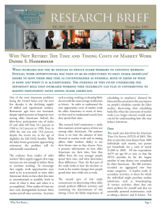 Why Not Retire? The Time and Timing Costs of Market... Daniel S. Hamermesh