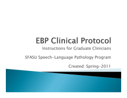 Instructions for Graduate Clinicians SFASU Speech-Language Pathology Program Created: Spring-2011