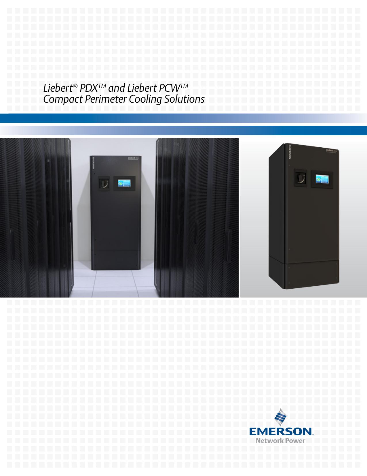 Liebert PDX and Liebert PCW Compact Perimeter Cooling Solutions