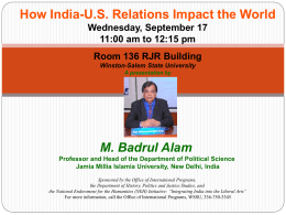 How India-U.S. Relations Impact the World  M. Badrul Alam Wednesday, September 17