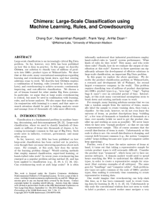 Chimera: Large-Scale Classification using Machine Learning, Rules, and Crowdsourcing Chong Sun