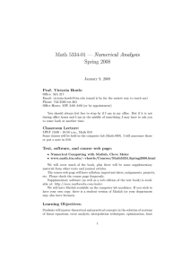 Math 5334-01 — Numerical Analysis Spring 2008 January 9, 2008 Prof. Victoria Howle