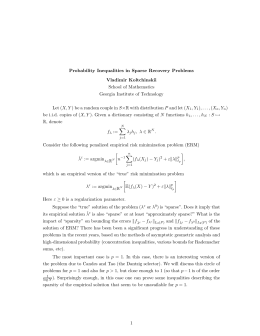 Probability Inequalities in Sparse Recovery Problems Vladimir Koltchinskii School of Mathematics
