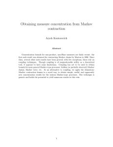 Obtaining measure concentration from Markov contraction Aryeh Kontorovich