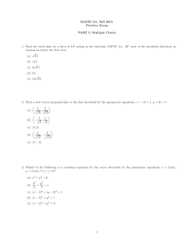 MATH 151, Fall 2015 Practice Exam PART I: Multiple Choice