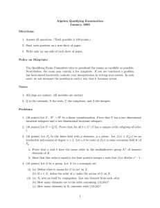 Algebra Qualifying Examination January, 2003 Directions:
