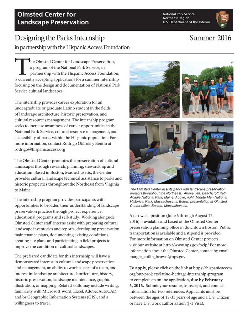 T Designing The Parks Internship Summer 2016 Olmsted Center For
